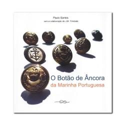 """Livro """"O Botão de Âncora da Marinha Portuguesa"""""""