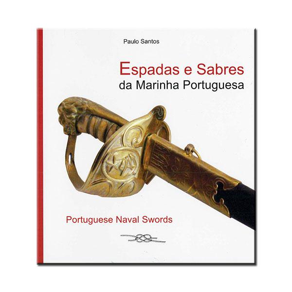 """Livro """"Espadas e Sabres da Marinha Portuguesa"""""""